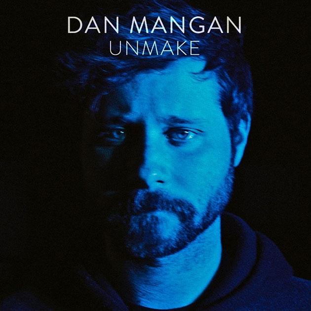 Dan Mangan UnMake